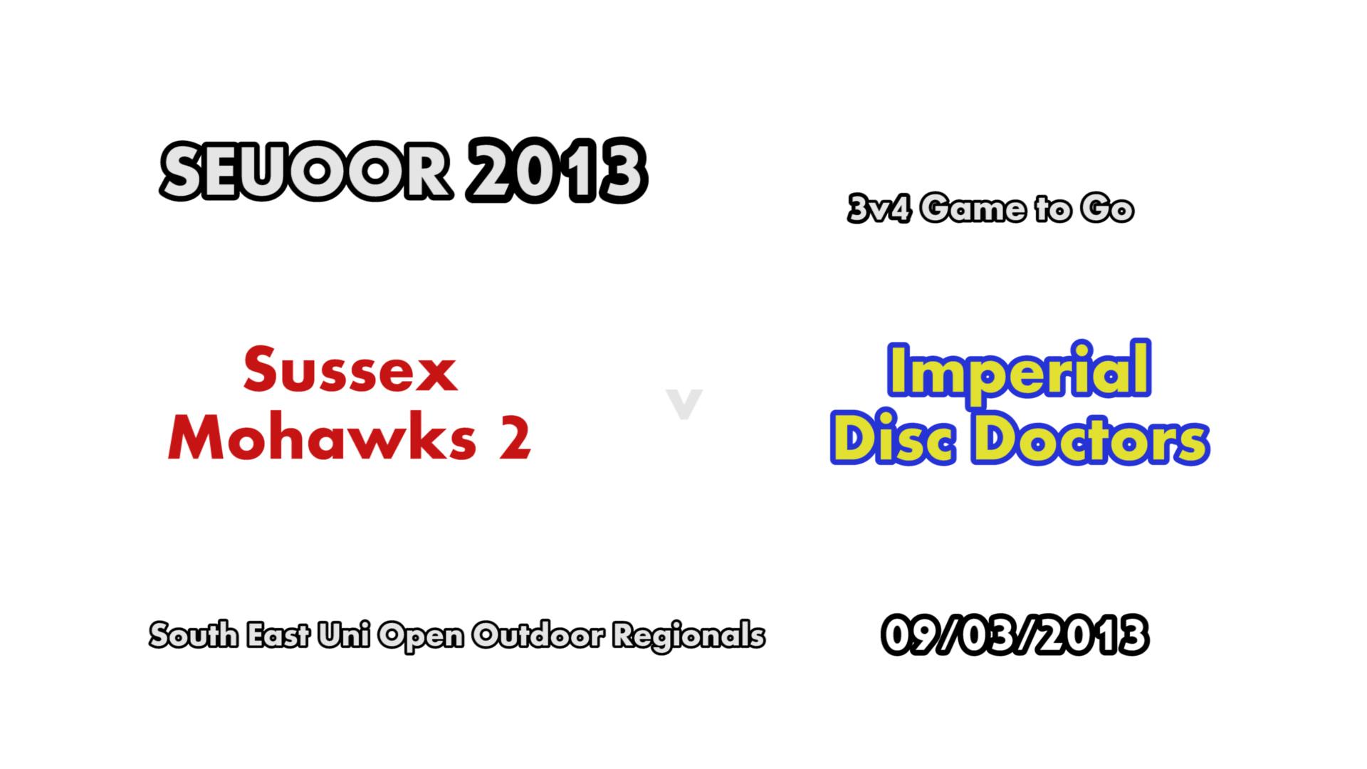 SEUOOR 2013 3v4: Mohawks 2 v Disc Doctors