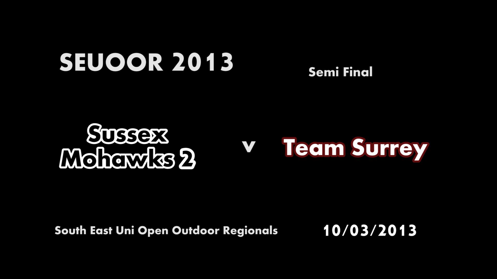 SEUOOR 2013: Mohawks 2 v Team Surrey