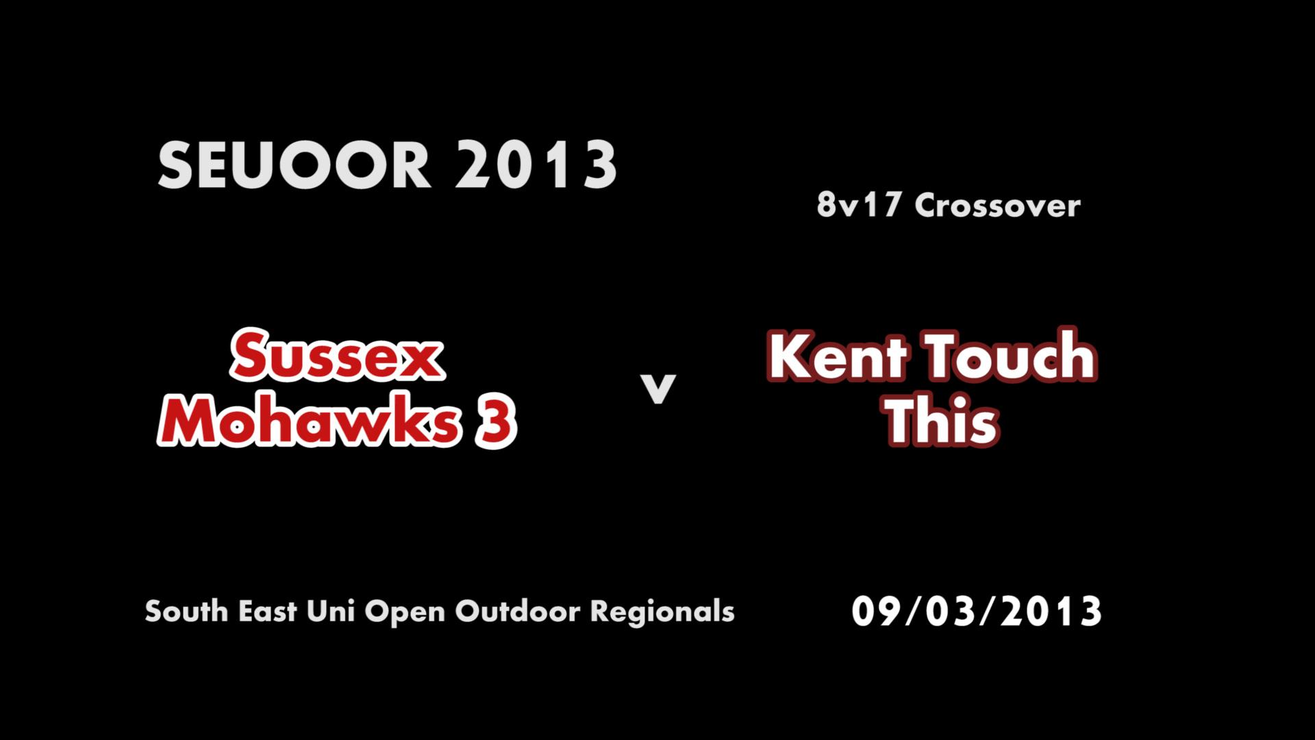 SEUOOR 2013: Mohawks 3 v Kent