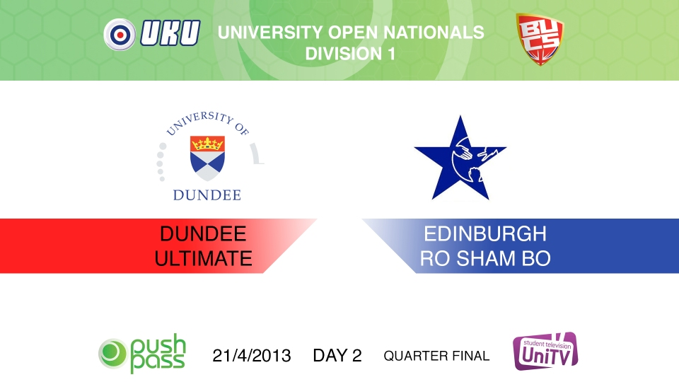 Uni Nationals 2013: Quarter Final - Dundee v Edinburgh