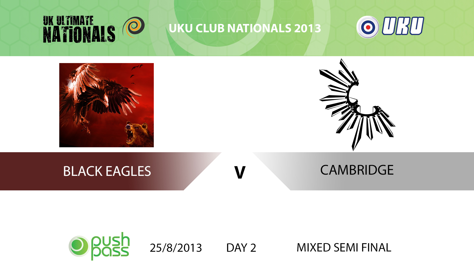 UKU Club Nationals 2013: Black Eagles v Cambridge