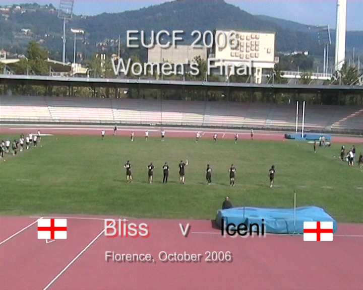 EUCF 2006: Women's Final - Bliss v Iceni