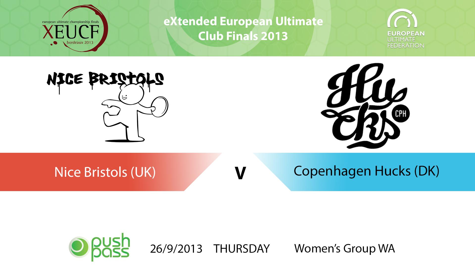 XEUCF 2013: Women's - Nice Bristols v Copenhagen Hucks