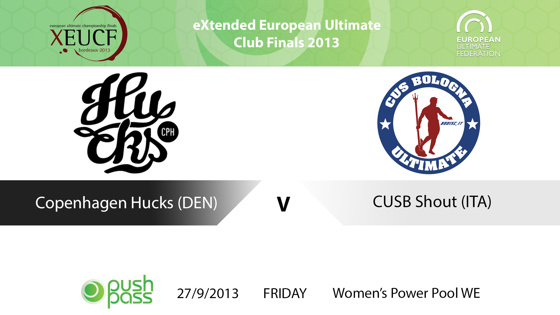 XEUCF 2013: Women's - Copenhagen Hucks v CUSB Shout