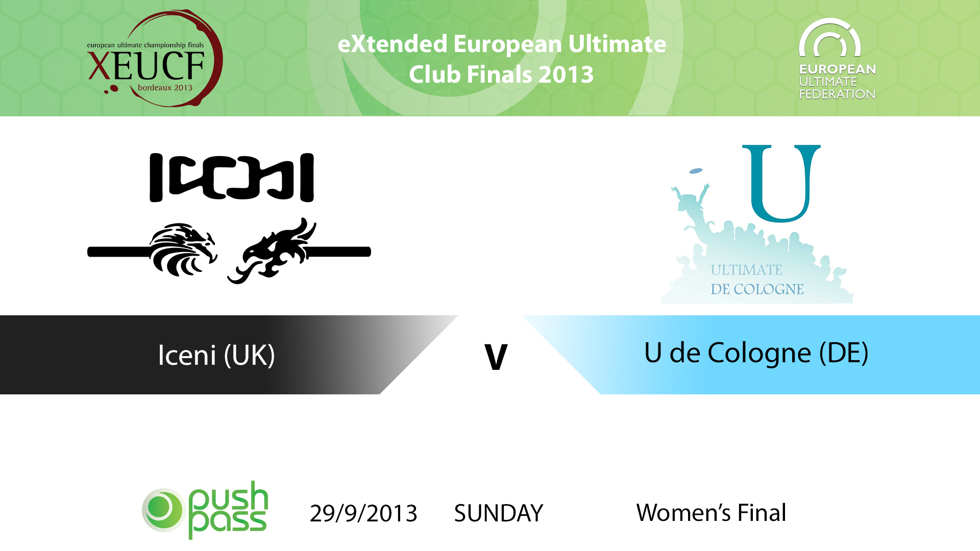 XEUCF 2013: Women's Final - Iceni v U de Cologne