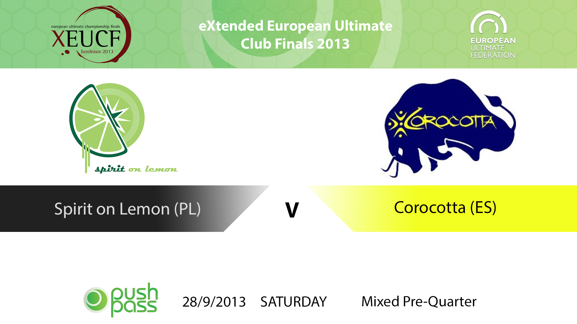 XEUCF 2013: Mixed - Spirit on Lemon v Corocotta
