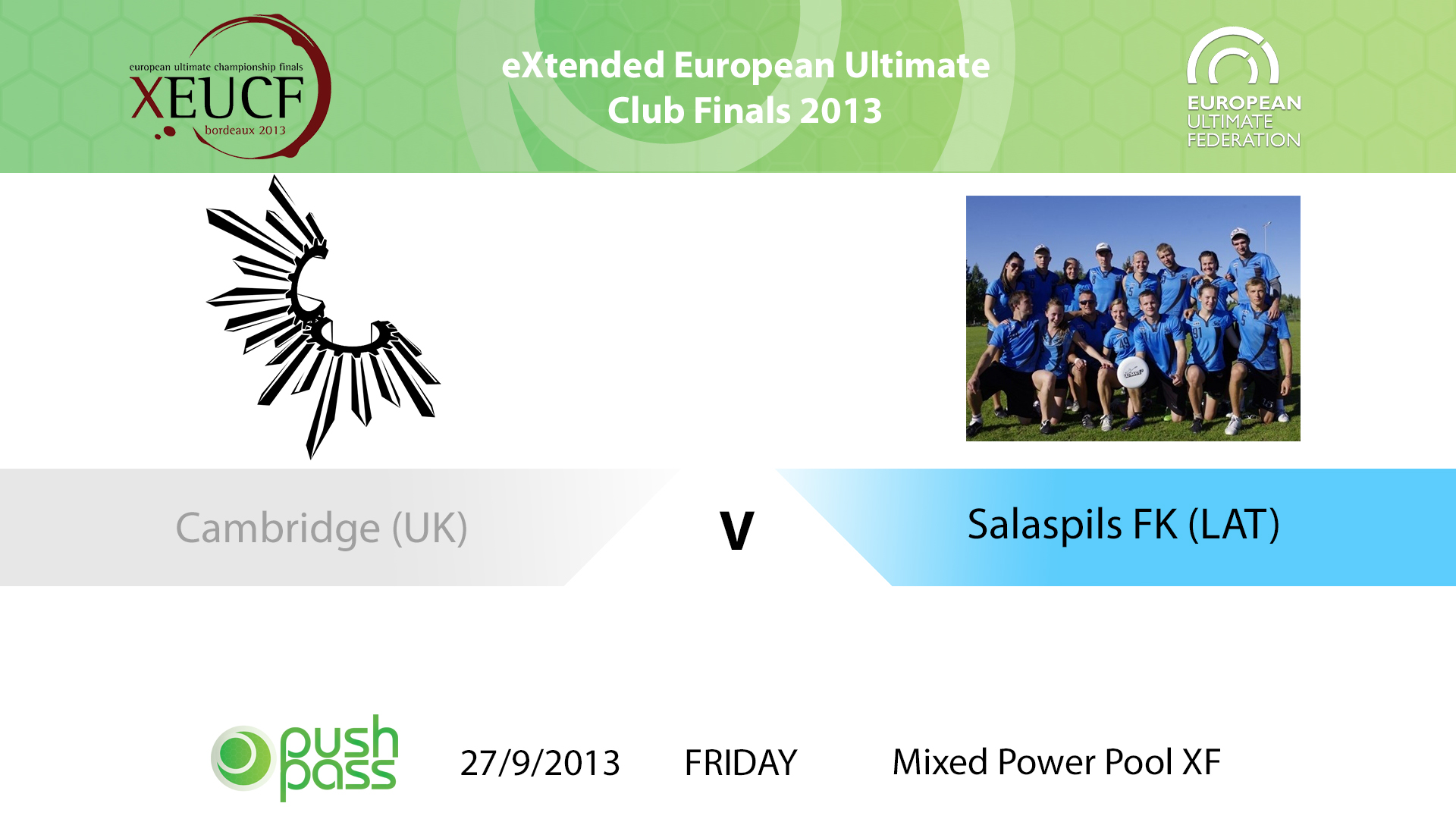 XEUCF 2013: Mixed - Cambridge v Salaspils FK