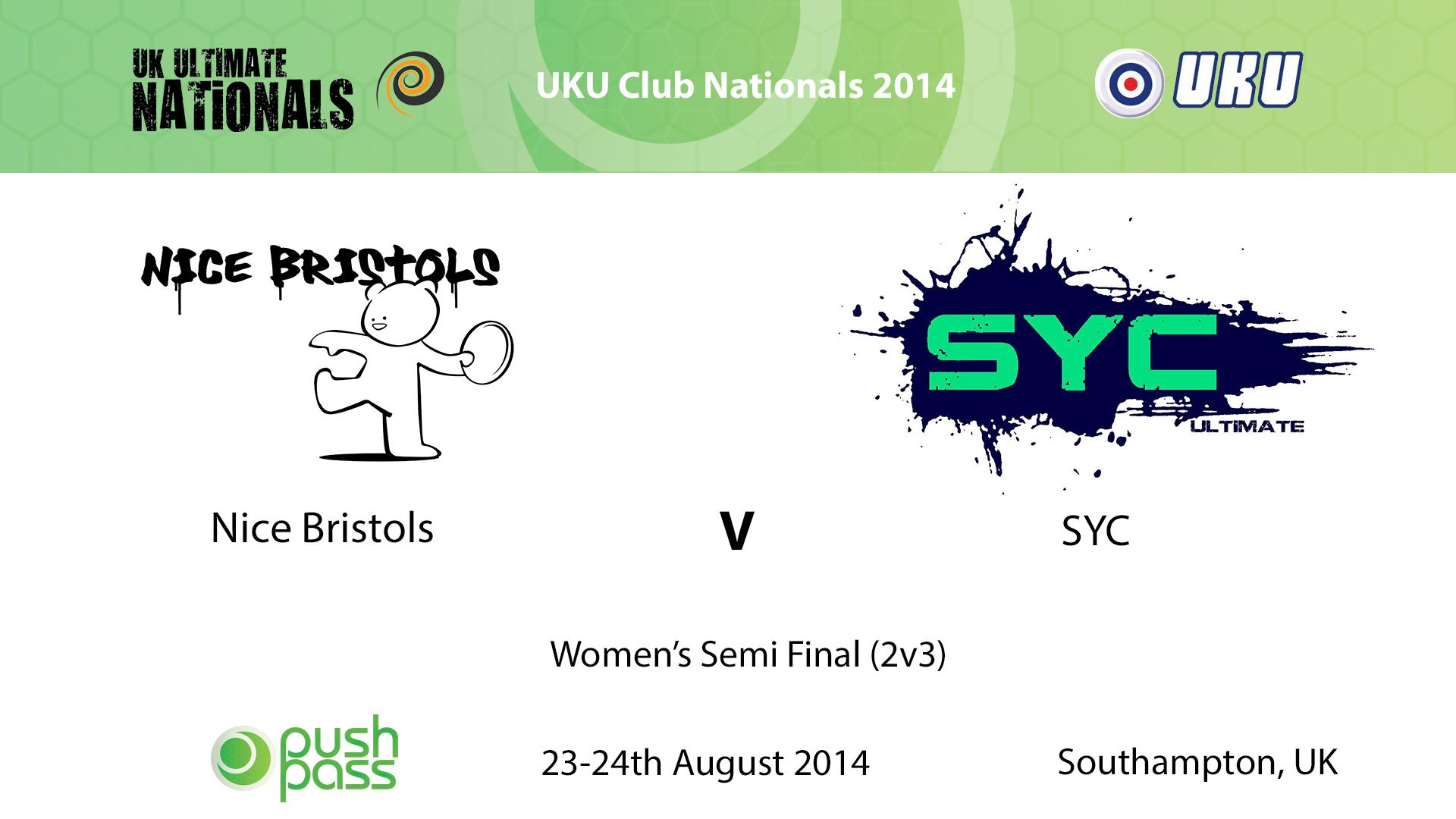 UKU Club Nationals 2014: Women's Semi - Nice Bristols v SYC