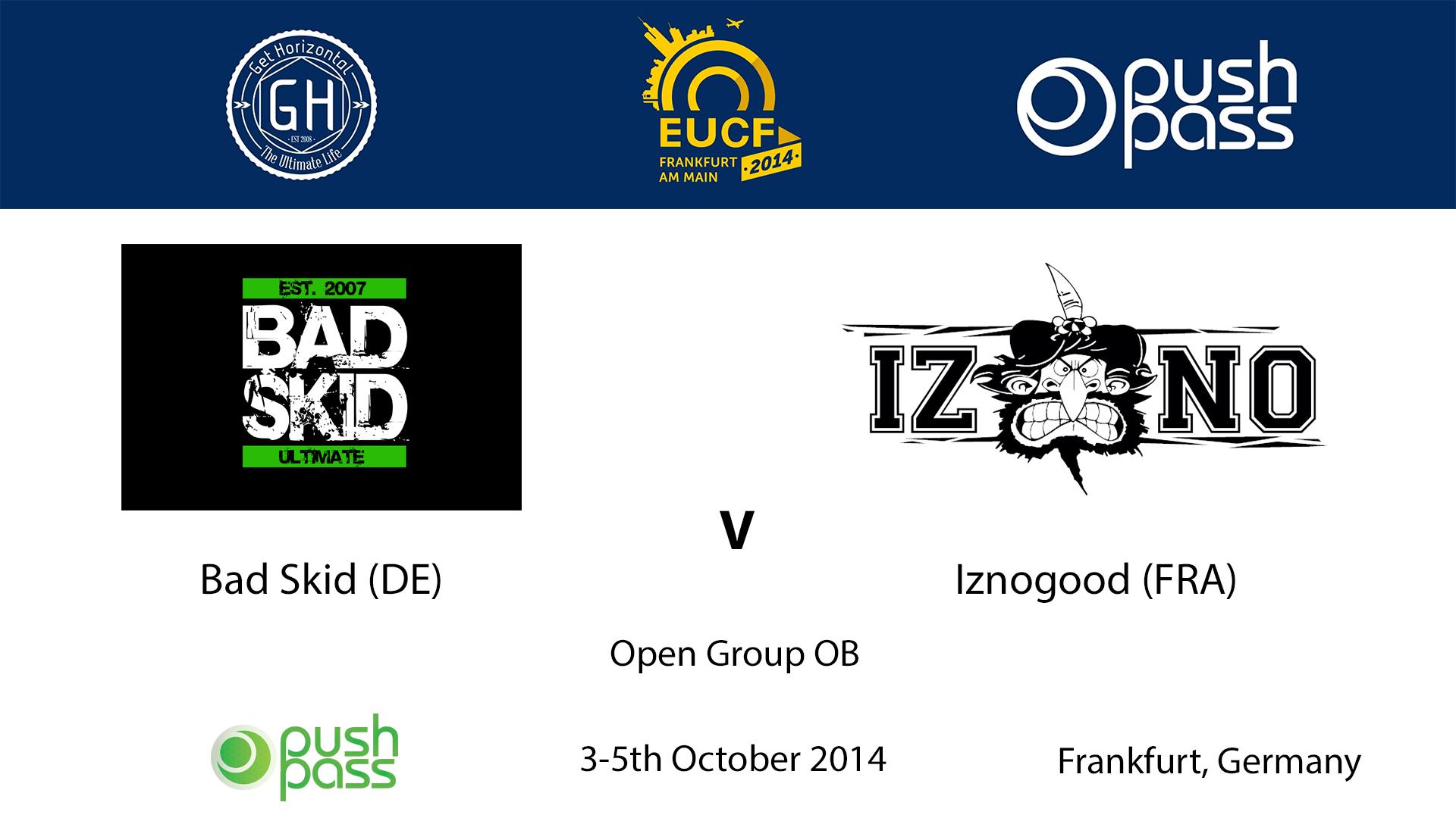 EUCF 2014: OB - Bad Skid v Iznogood