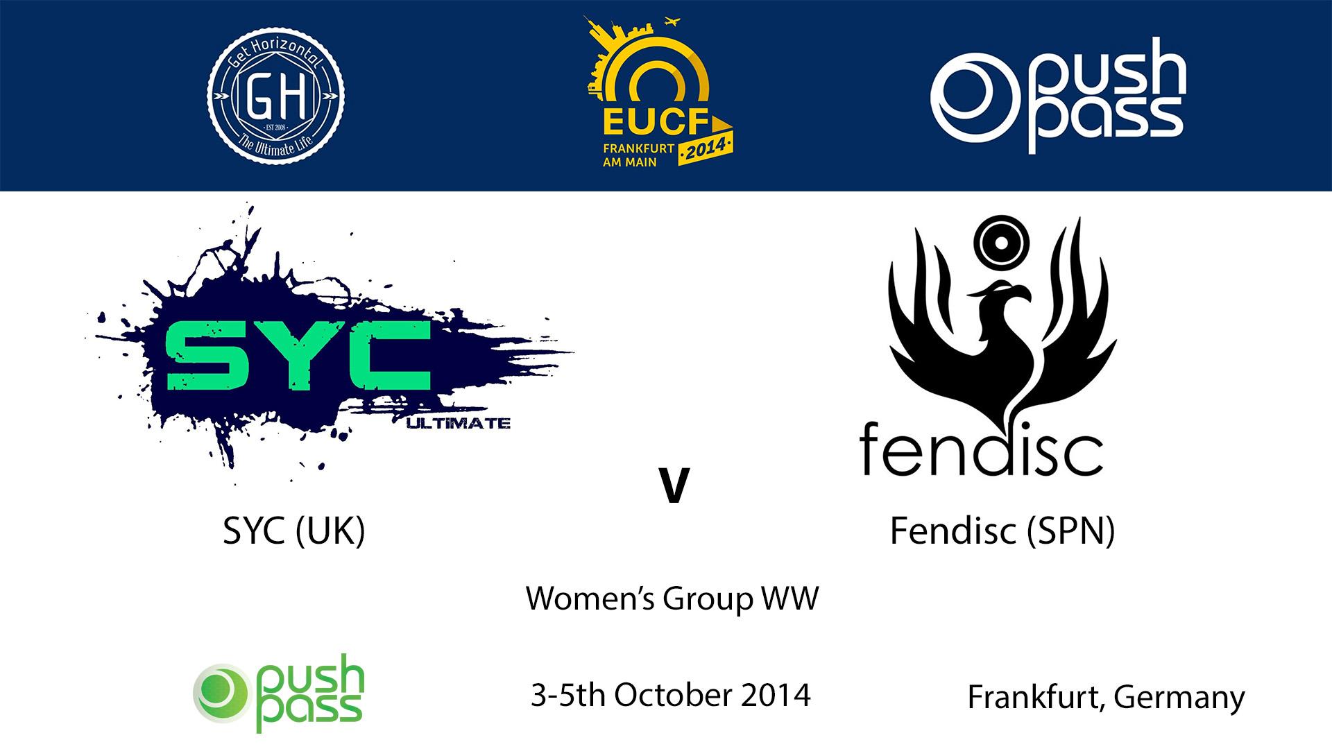 EUCF 2014: WW - SYC v Fendisc