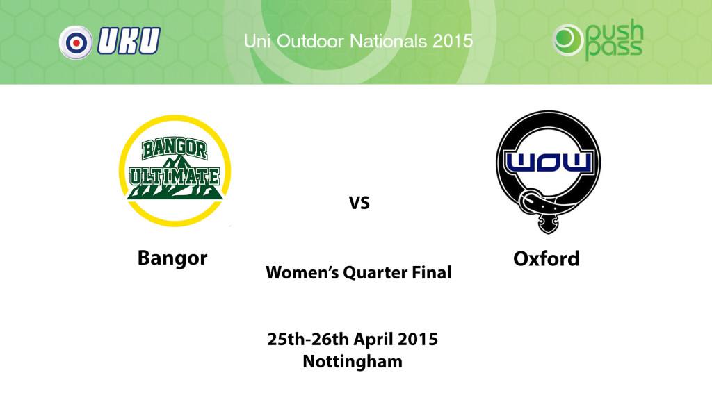 UOWON 2015: W-QF - Bangor v Oxford